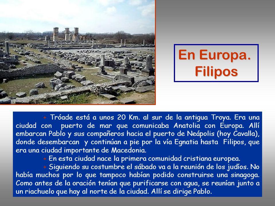 En Europa. Filipos.