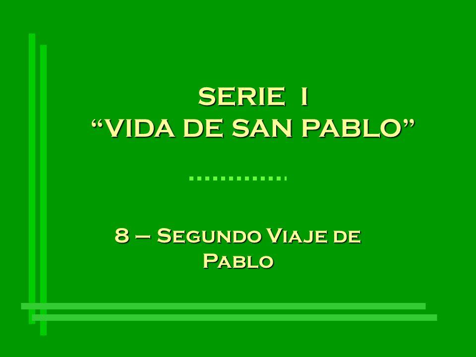 8 – Segundo Viaje de Pablo