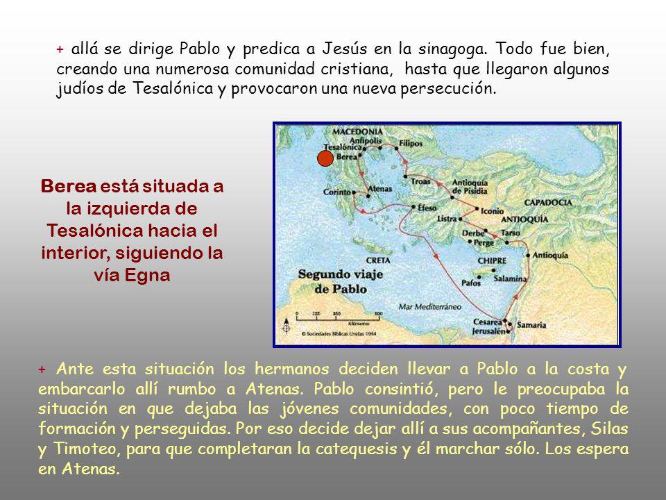 + allá se dirige Pablo y predica a Jesús en la sinagoga