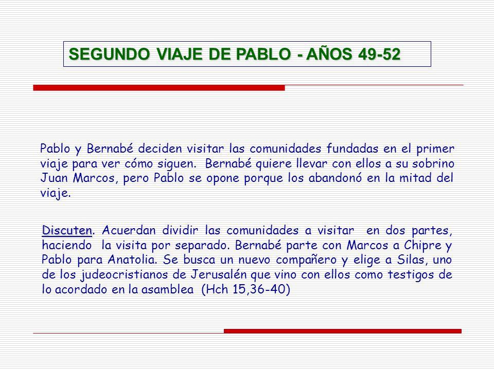 SEGUNDO VIAJE DE PABLO - AÑOS 49-52
