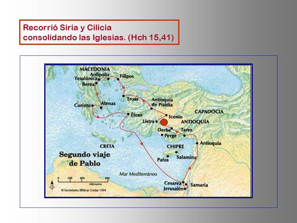 Recorrió Siria y Cilicia