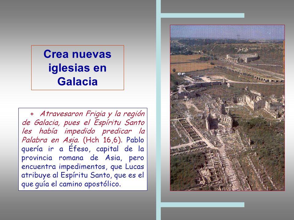 Crea nuevas iglesias en Galacia
