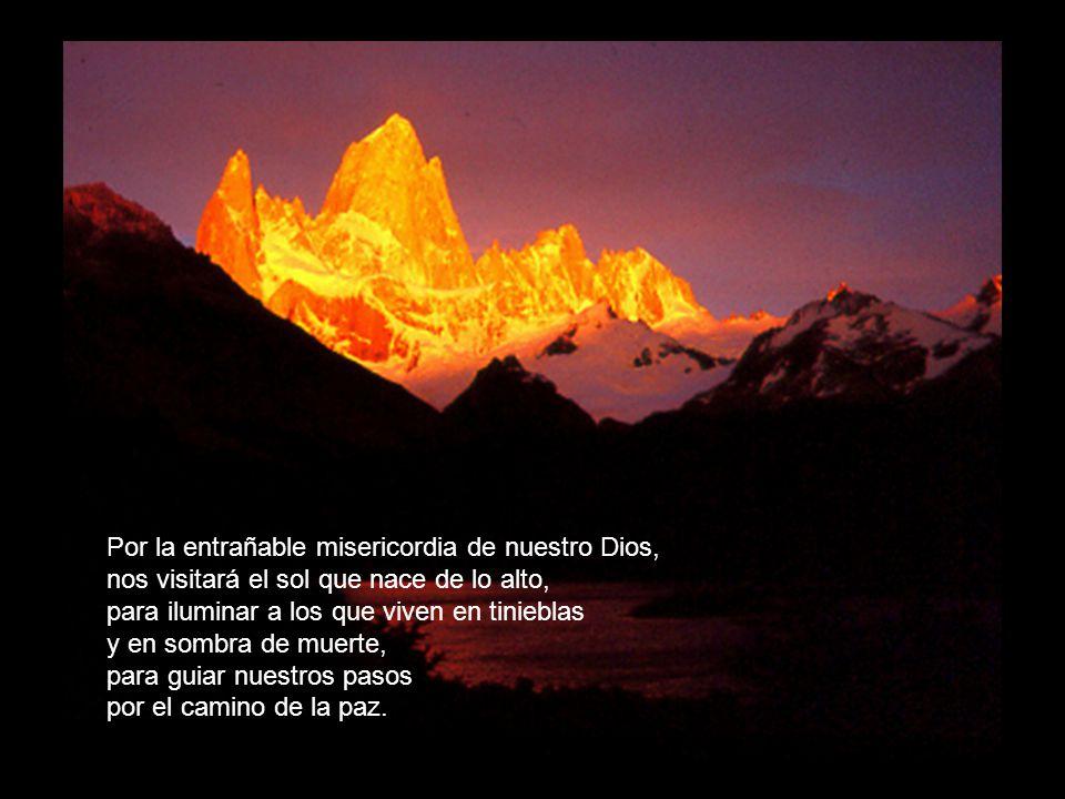 Por la entrañable misericordia de nuestro Dios,
