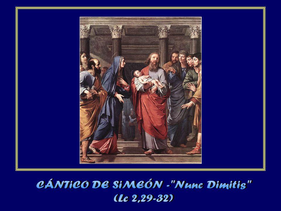 CÁNTiCO DE SiMEÓN - Nunc Dimitis