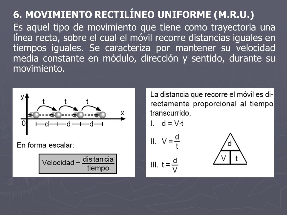 6. MOVIMIENTO RECTILÍNEO UNIFORME (M.R.U.)