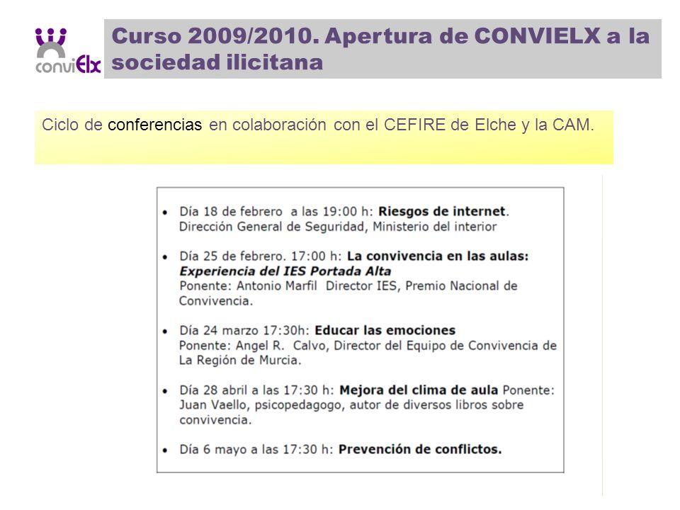 Curso 2009/2010. Apertura de CONVIELX a la sociedad ilicitana