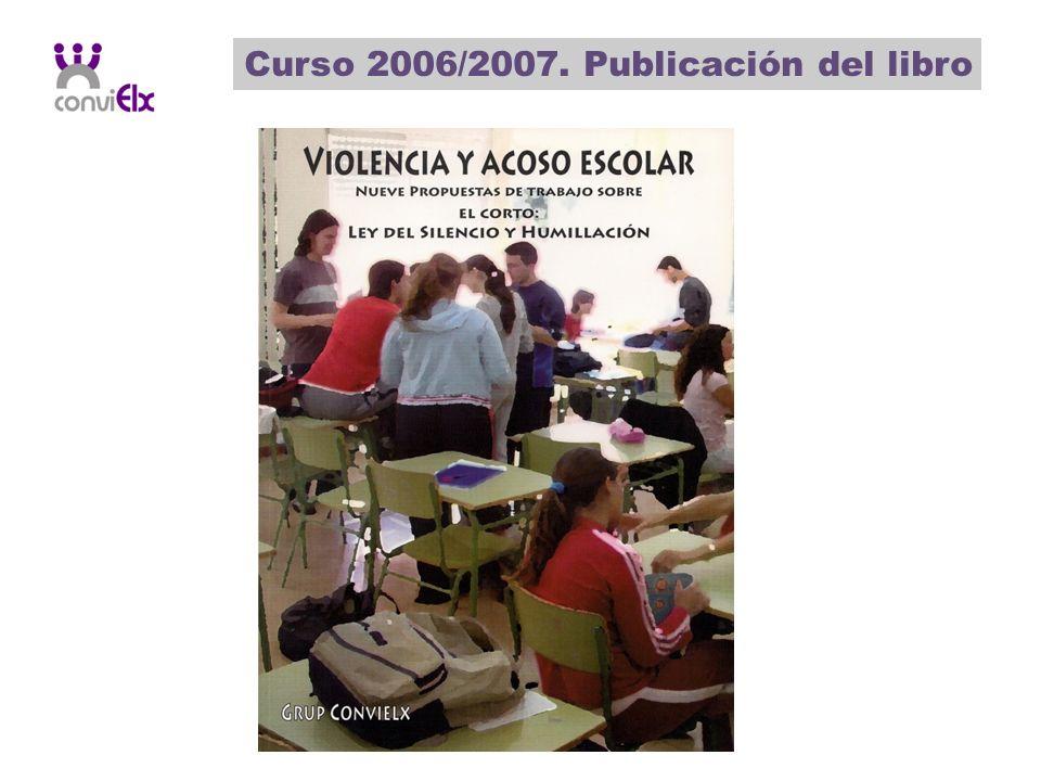 Curso 2006/2007. Publicación del libro