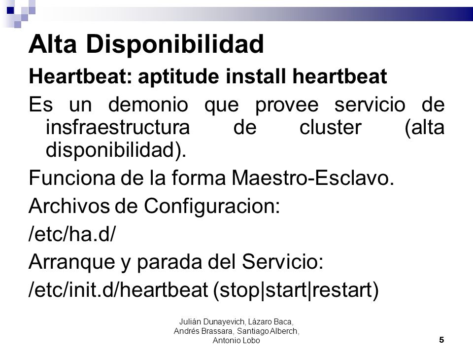 Alta Disponibilidad Heartbeat: aptitude install heartbeat
