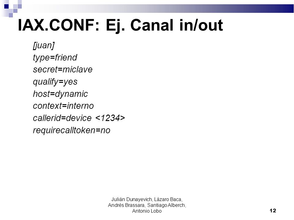 IAX.CONF: Ej. Canal in/out