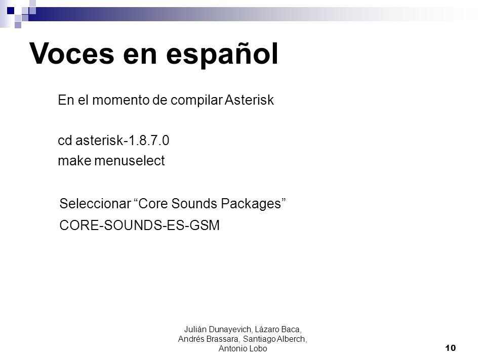 Voces en español En el momento de compilar Asterisk