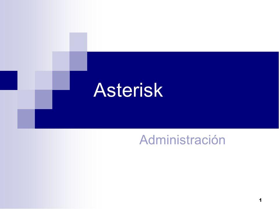 Asterisk Administración 1 1