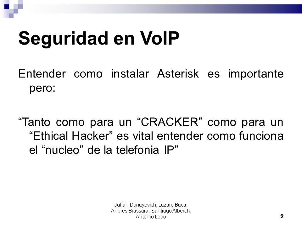 Seguridad en VoIP Entender como instalar Asterisk es importante pero: