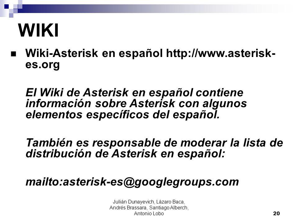 WIKI Wiki-Asterisk en español http://www.asterisk- es.org
