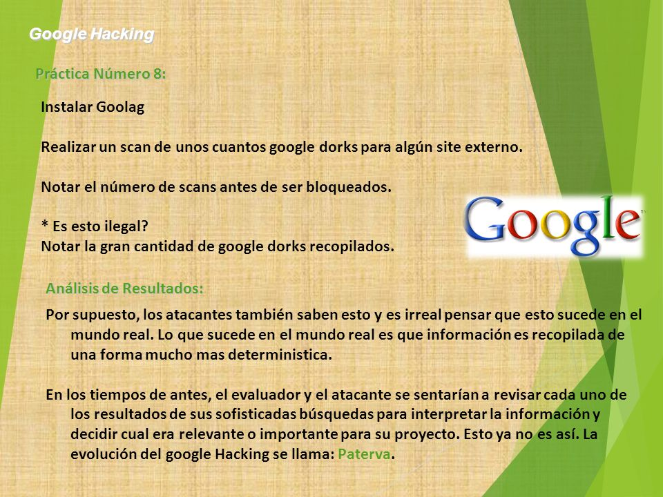 Google Hacking Práctica Número 8: Instalar Goolag. Realizar un scan de unos cuantos google dorks para algún site externo.