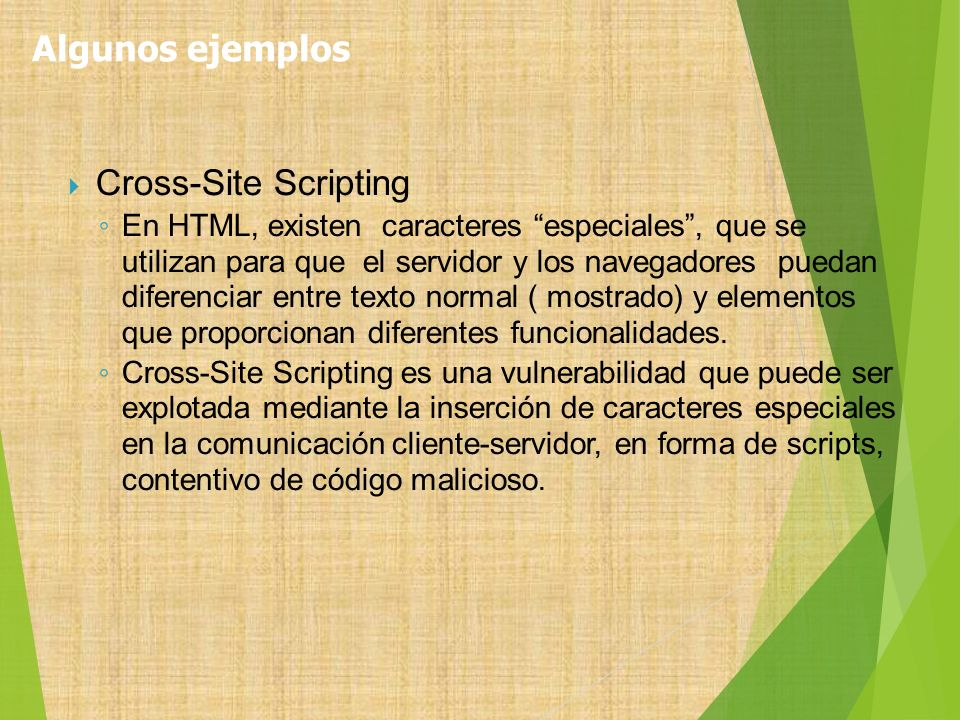 Algunos ejemplos Cross-Site Scripting