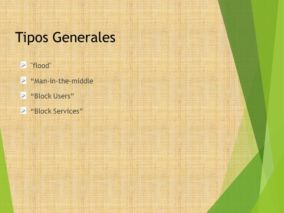 Tipos Generales flood Man-in-the-middle Block Users
