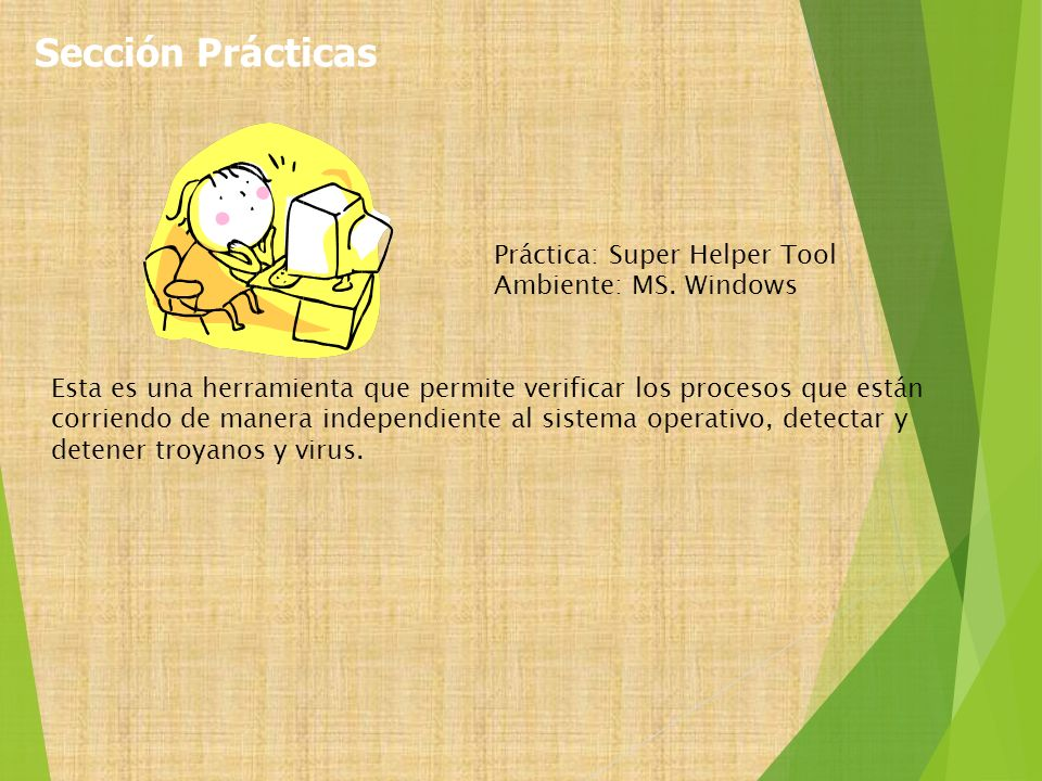 Sección Prácticas Práctica: Super Helper Tool Ambiente: MS. Windows