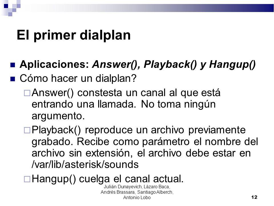 El primer dialplan Aplicaciones: Answer(), Playback() y Hangup()