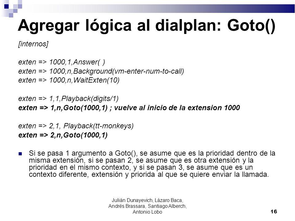 Agregar lógica al dialplan: Goto()