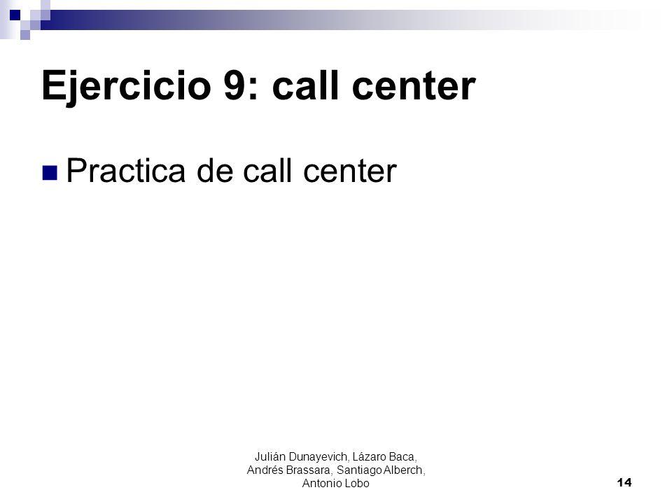 Ejercicio 9: call center
