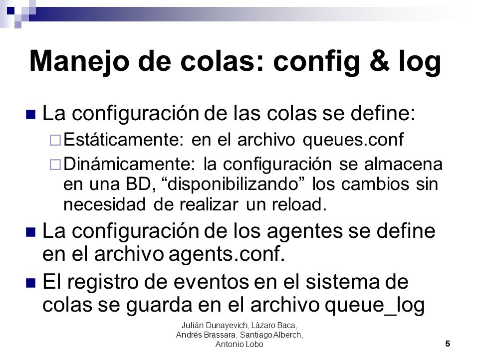 Manejo de colas: config & log