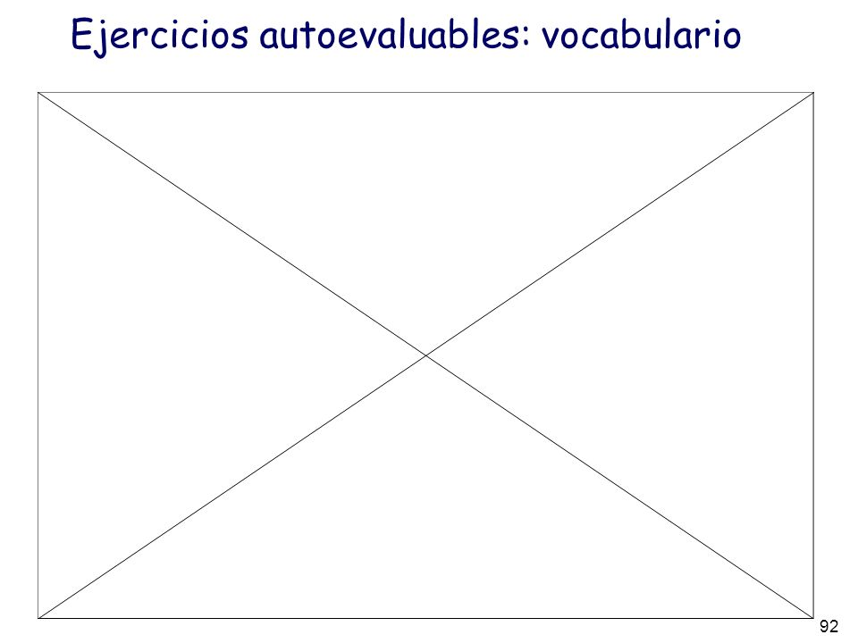 Ejercicios autoevaluables: vocabulario