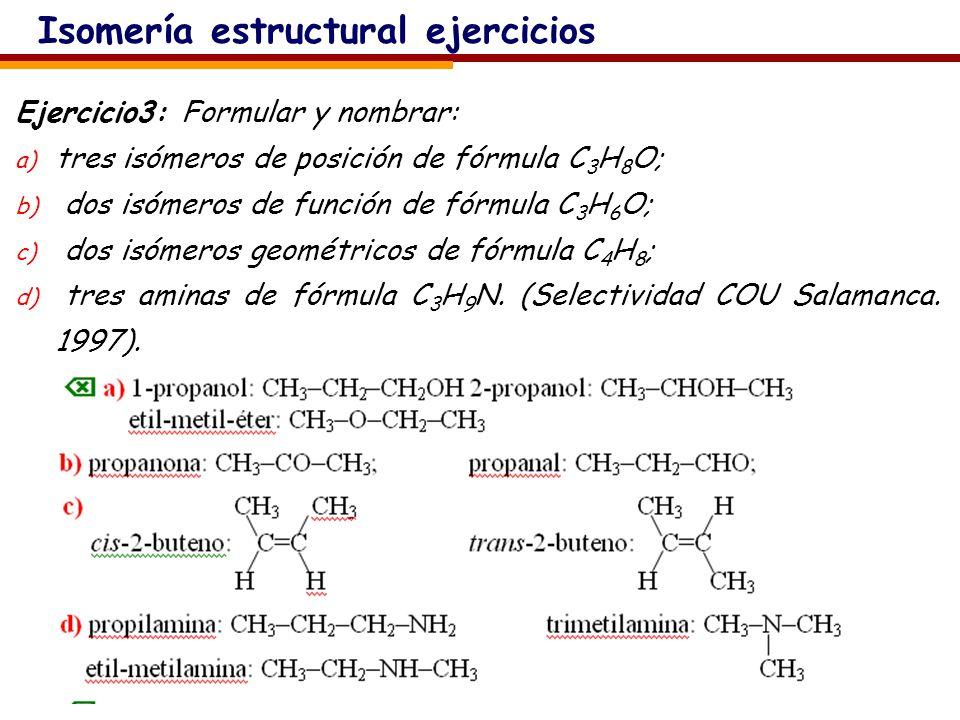 Isomería estructural ejercicios