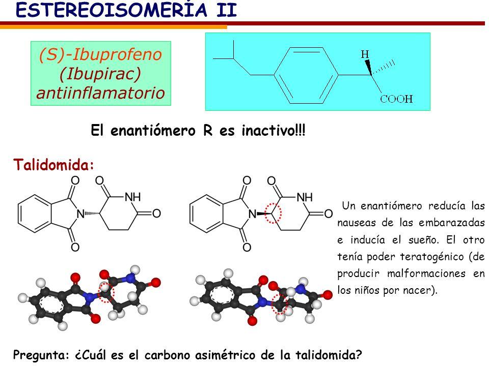 ESTEREOISOMERÍA II (S)-Ibuprofeno (Ibupirac) antiinflamatorio