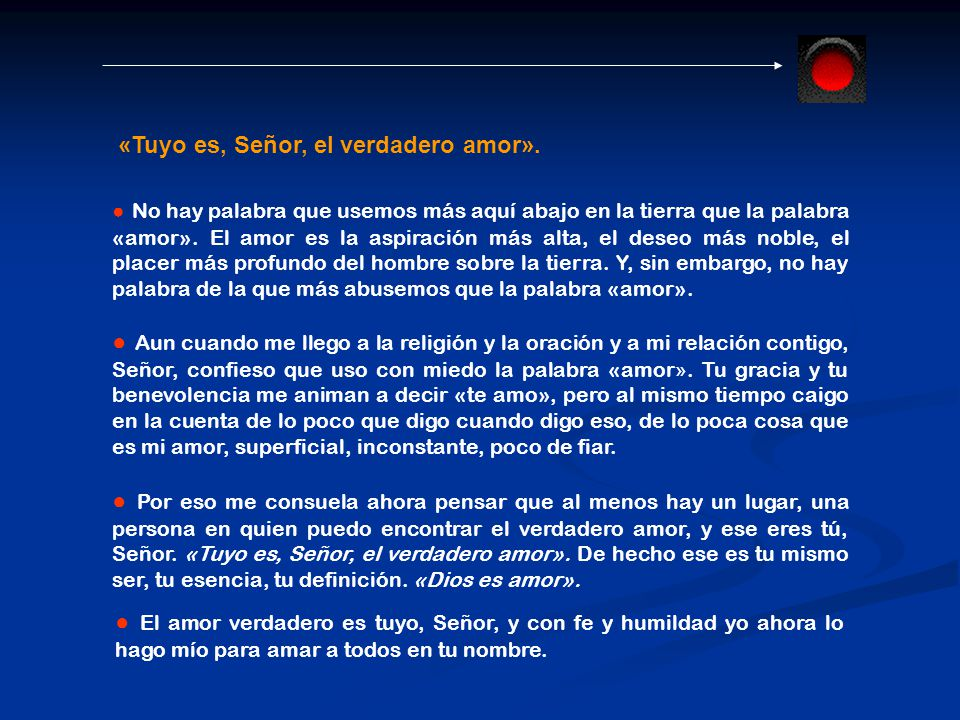 «Tuyo es, Señor, el verdadero amor».