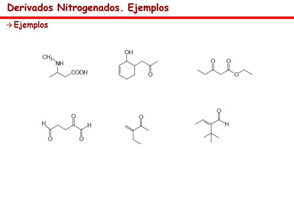 Derivados Nitrogenados. Ejemplos