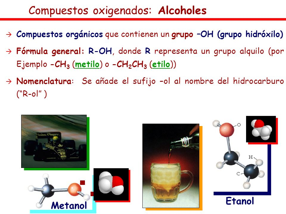 Compuestos oxigenados: Alcoholes