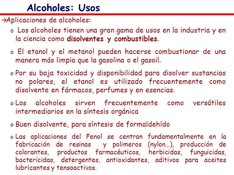 Alcoholes: Usos Aplicaciones de alcoholes:
