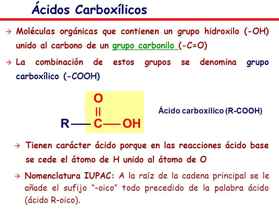 Ácido carboxílico (R-COOH)