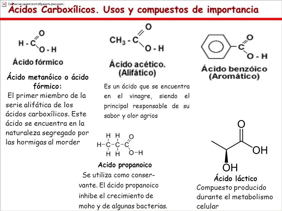 Ácido metanóico o ácido fórmico: