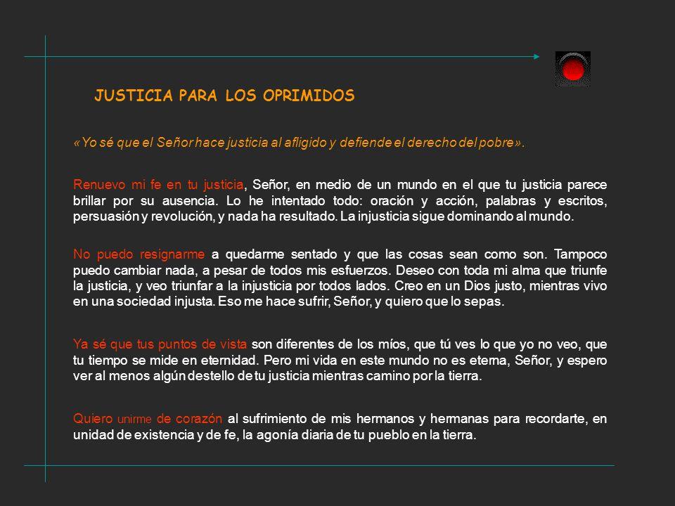 JUSTICIA PARA LOS OPRIMIDOS