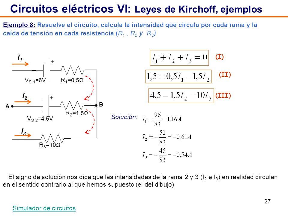 Circuitos eléctricos VI: Leyes de Kirchoff, ejemplos