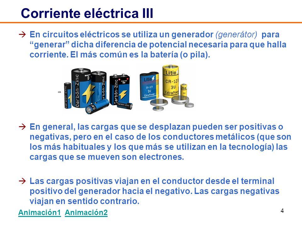 Corriente eléctrica III