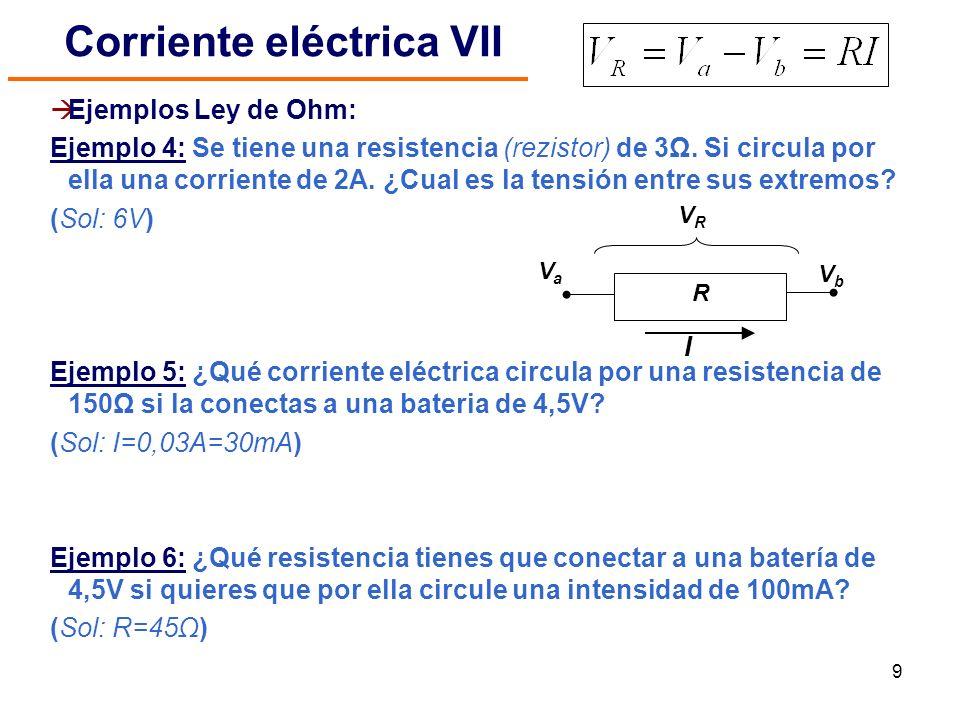 Corriente eléctrica VII