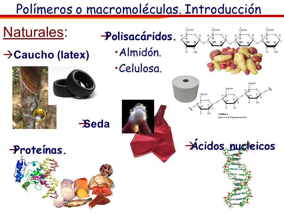 Polímeros o macromoléculas. Introducción
