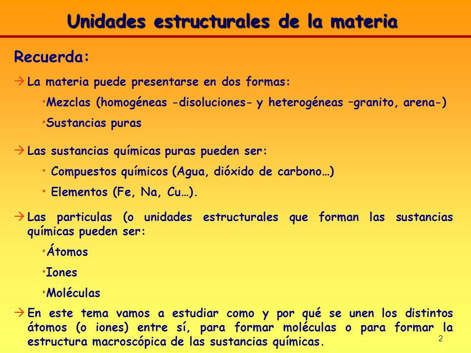 Unidades estructurales de la materia