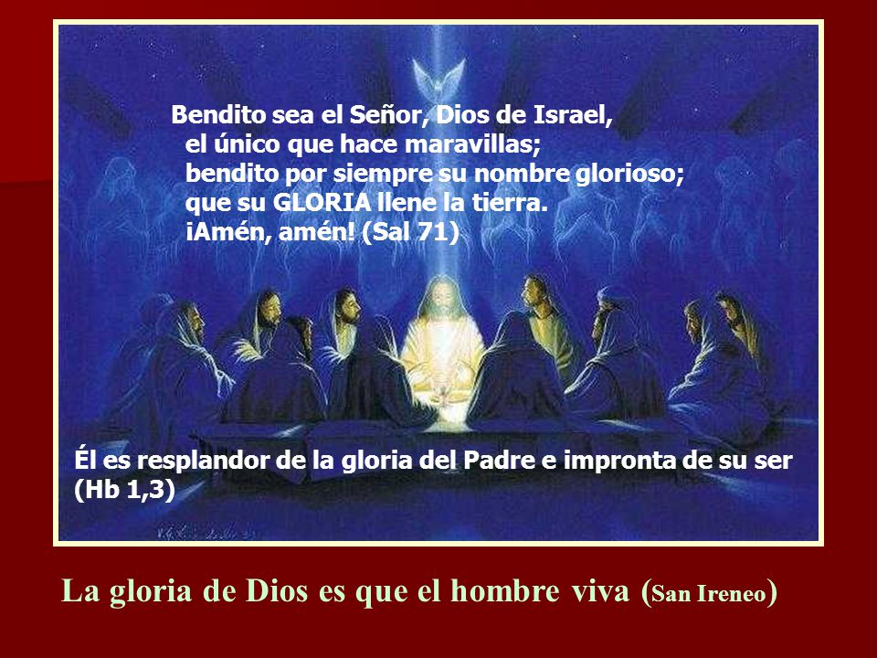La gloria de Dios es que el hombre viva (San Ireneo)