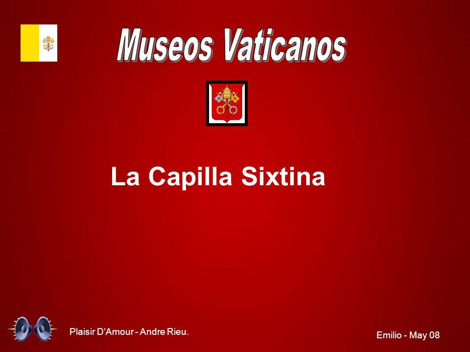 La Capilla Sixtina Museos Vaticanos Plaisir D'Amour - Andre Rieu.