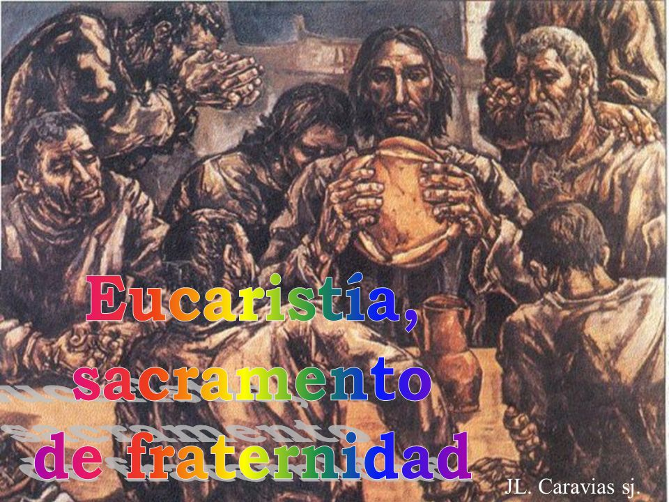 Eucaristía, sacramento de fraternidad