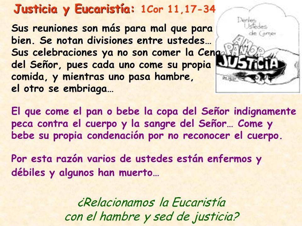 Justicia y Eucaristía: 1Cor 11,17-34