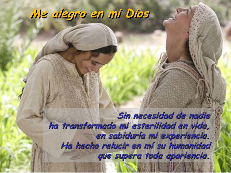 Me alegro en mi Dios Sin necesidad de nadie