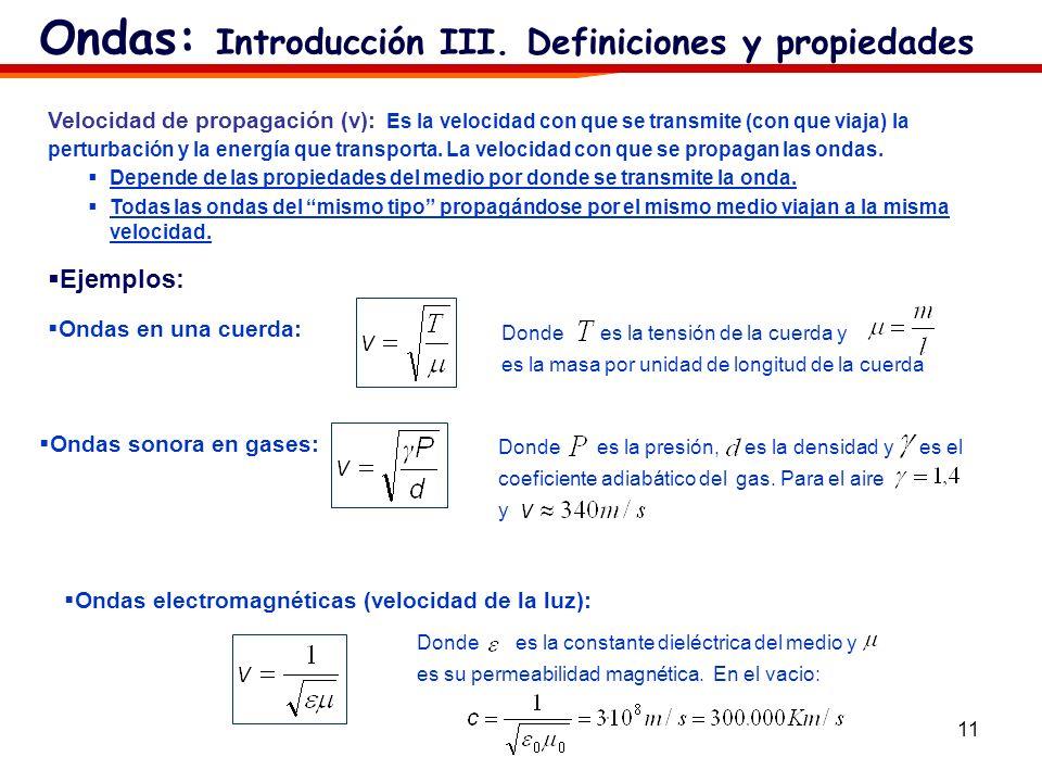 Ondas: Introducción III. Definiciones y propiedades