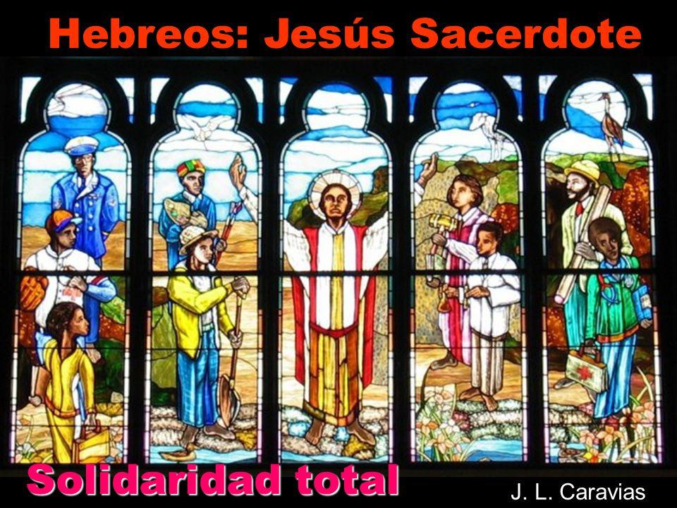 Hebreos: Jesús Sacerdote