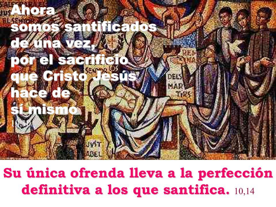 por el sacrificio que Cristo Jesús hace de sí mismo