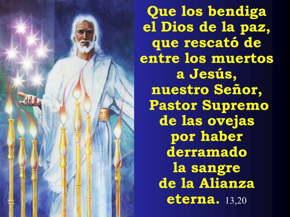 el Dios de la paz, que rescató de entre los muertos a Jesús,