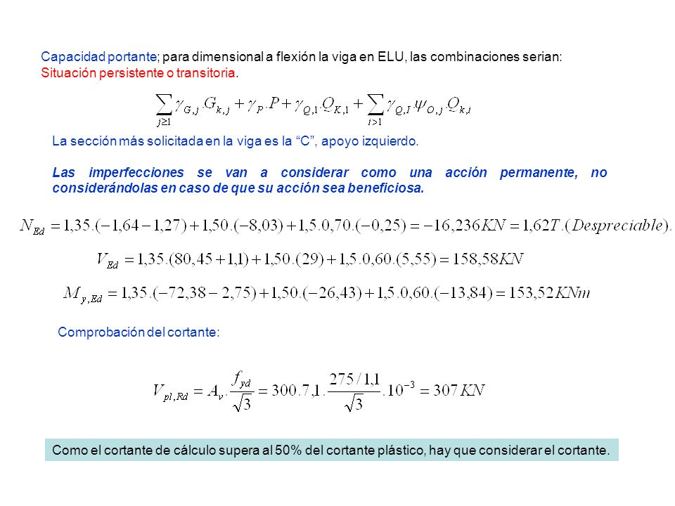 Capacidad portante; para dimensional a flexión la viga en ELU, las combinaciones serian: